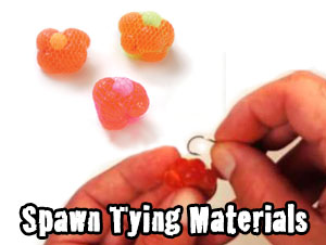 Spawn Tying Materials